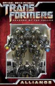 Transformers, Revenge of the Fallen Movie Prequel - Alliance (Transformers)
