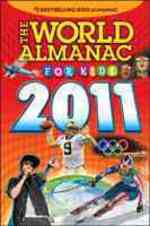 The World Almanac for Kids 2011 (World Almanac for Kids)