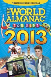 The World Almanac for Kids 2013 (World Almanac for Kids)