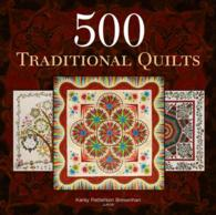 500 Traditional Quilts (500)