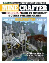 Minecrafter : The Unofficial Guide to Minecraft & Other Building Games