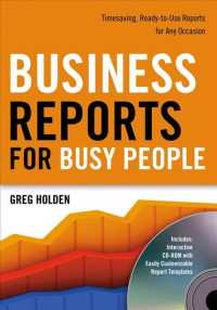 Business Reports for Busy People : Timesaving, Ready-to-use Reports for Any Occasion (PAP/CDR)
