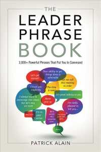 The Leader Phrase Book : 3000+ Powerful Phrases That Put You in Command