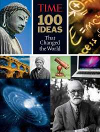 Time 100 Ideas That Changed the World : History&#039;s Greatest Breakthroughs, Inventions, and Theories