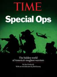 Special Ops : The Hidden World of America&#039;s Toughest Warriors