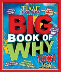 Time for Kids the Big Book of Why
