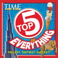 Top 5 of Everything (Time for Kids)