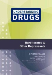 Barbiturates and Other Depressants (Understanding Drugs)