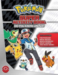 Pokemon Super Activity Book : Do You Know Unova? (ACT)