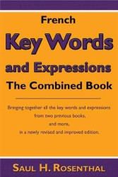 French Key Words and Expressions : The Combined Book (Bilingual)