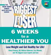 The Biggest Loser : 6 Weeks to a Healthier You