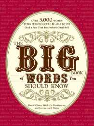 The Big Book of Words You Should Know : Over 3,000 Words Every Person Should Be Able to Use (and a Few That You Probably Shouldn't)