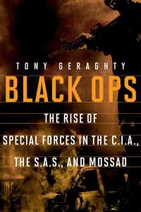 Black Ops : The Rise of Special Forces in the C.I.A., the S.A.S., and Mossad (Reprint)