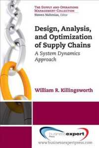 Design, Analysis, and Optimization of Supply Chains : A System Dynamics Approach