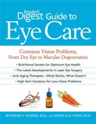 Reader's Digest Guide to Eye Care : Common Vision Problems, from Dry Eye to Macular Degeneration