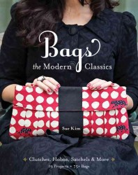Bags, the Modern Classics : Clutches, Hobos, Satchels & More