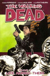 The Walking Dead 12 : Life among Them (Walking Dead)