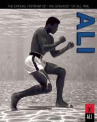 Ali : The Official Portrait of 'The Greatest' of All Time