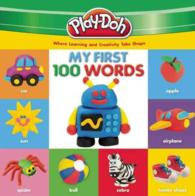 My First 100 Words (Play-doh My First 100 Words) (BRDBK)