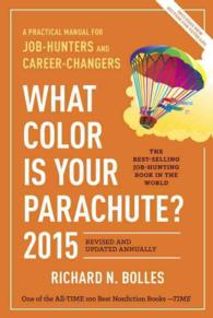 What Color Is Your Parachute? 2015 : A Practical Manual for Job-Hunters and Career-Changers (What Color Is Your Parachute?) (REV UPD)