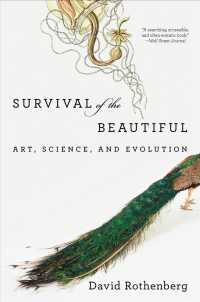 Survival of the Beautiful : Art, Science, and Evolution (Reprint)