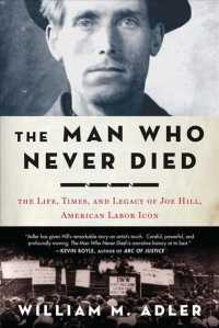 �N���b�N����ƁuThe Man Who Never Died : The Life, Times, and Legacy of Joe Hill, American Labor Icon�v�̏ڍ׏��y�[�W�ֈړ����܂�