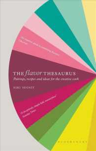 The Flavor Thesaurus : Pairings, Recipes and Ideas for the Creative Cook (Revised)
