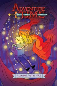 Adventure Time 1 : Playing with Fire (Adventure Time)