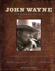 John Wayne : The Genuine Article