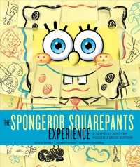 The Spongebob Squarepants Experience : A Deep Dive into the World of Bikini Bottom (SLP)
