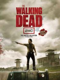 The Walking Dead : The Poster Collection