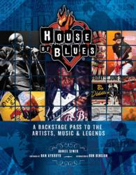 House of Blues : A Backstage Pass to the Artists, Music & Legends (NOV HAR/PS)