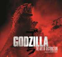 Godzilla : The Art of Destruction