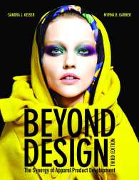 Beyond Design : The Synergy of Apparel Product Development (3RD)