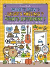 What's New? What's Missing? What's Different? : Hundreds of Fun Things to Search For, Find, and Color!