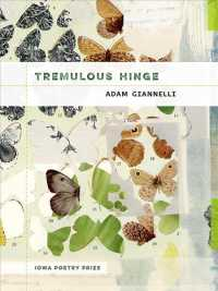 Tremulous Hinge (Iowa Poetry Prize)