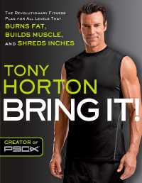 Bring It! : The Revolutionary Fitness Plan for All Levels That Burns Fat, Builds Muscle, and Shred Inches