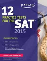 Kaplan 12 Practice Tests for the SAT 2015 (Kaplan 12 Practice Tests for the Sat) (CSM)