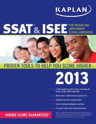 Kaplan SSAT & ISEE for Private and Independent School Admissions 2013 (Kaplan Ssat & Isee)