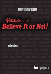 Ripley's Believe It or Not! : Unbelievable Stories for Guys