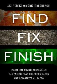 Find, Fix, Finish : Inside the Counterterrorism Campaigns That Killed Bin Laden and Devastated Al-Qaeda