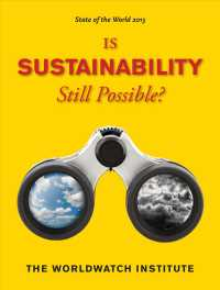 State of the World 2013 : Is Sustainability Still Possible? (State of the World)