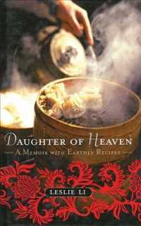 Daughter of Heaven : A Memoir with Earthly Recipes (Reprint)