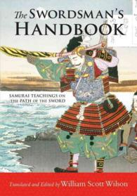 The Swordsman's Handbook : Samurai Teachings on the Path of the Sword