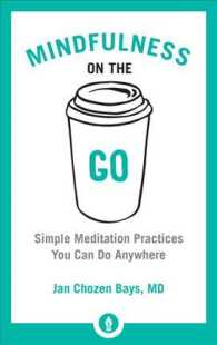 Mindfulness on the Go : Simple Meditation Practices You Can Do Anywhere (Shambhala Pocket Classics)