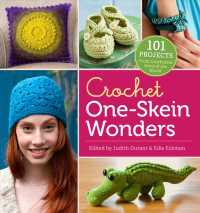 Crochet One-Skein Wonders : 101 Projects from Crocheters around the World