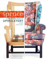 Spruce : A Step-By-Step Guide to Upholstery and Design