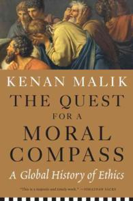 The Quest for a Moral Compass : A Global History of Ethics