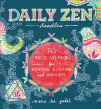 Daily Zen Doodles : 365 Tangle Creations for Inspiration, Relaxation and Mindfulness