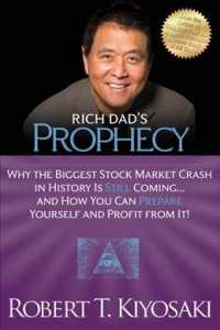 Rich Dad's Prophecy : Why the Biggest Stock Market Crash in History Is Still Coming...and How You Can Prepare Yourself and Profit from It! (Reprint)
